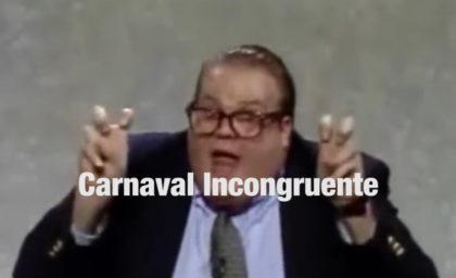 Atrapado en el Club presenta: CARNAVAL INCONGRUENTE